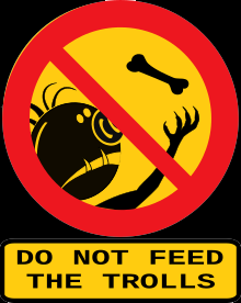 ban sign Do not feed the trolls