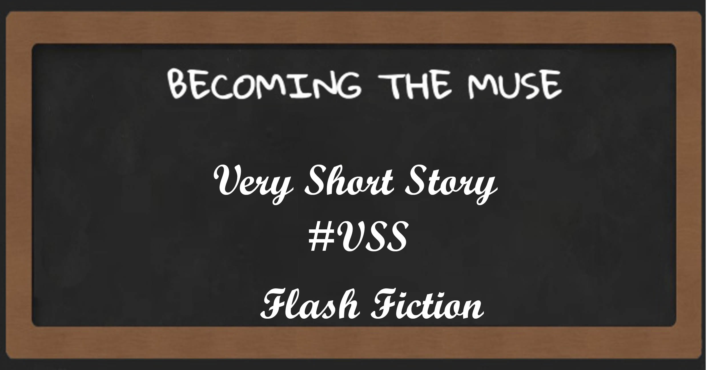 #VSS very short story