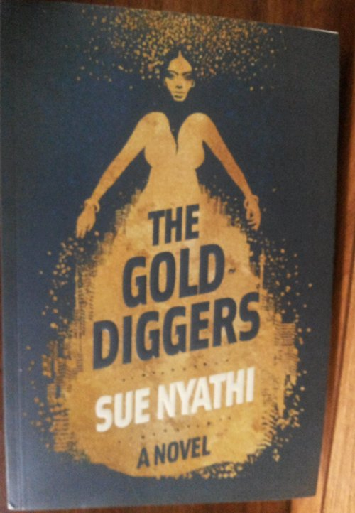 The gold diggers Sue Nyathi