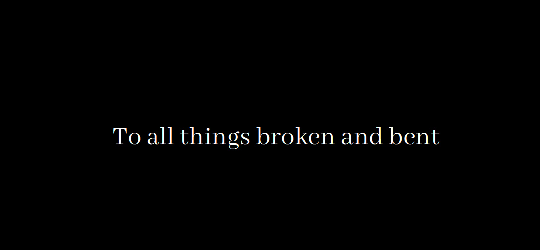 To all things broken an bent - Iscariot by chiseche