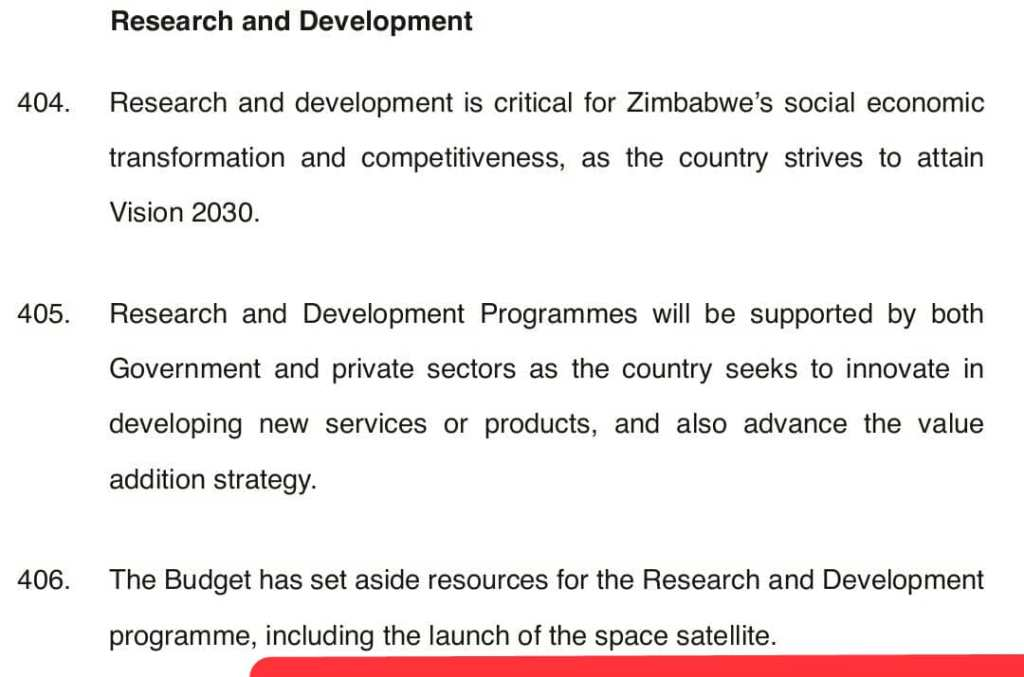 the budget has set aside resources for the research and development programme, including the launch of the space satellite