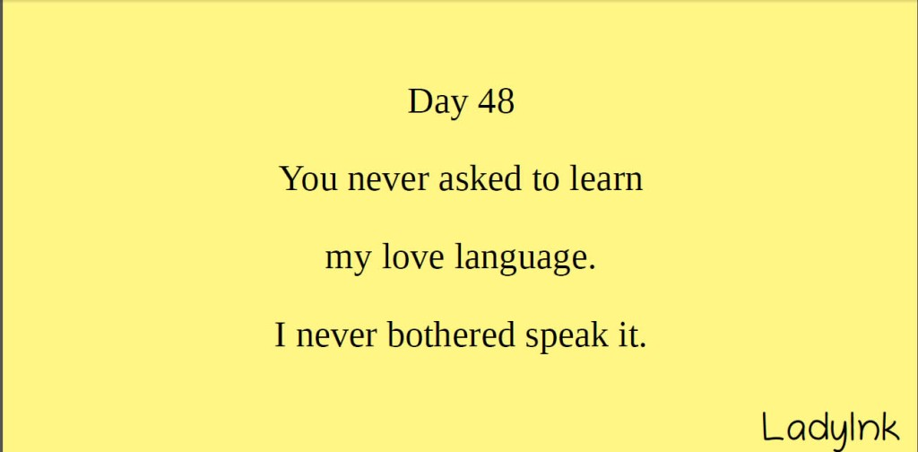 You never asked to learn my lobe language and I never bothered to speak it