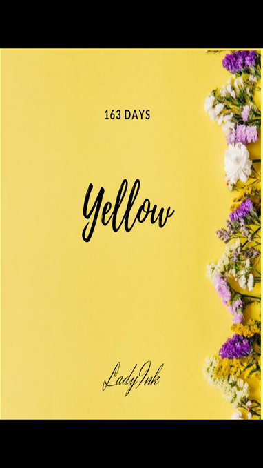 yellow 163 days poetry and prose chapbook by ladyink