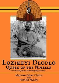 Lozikeyi Dlodlo queen of the ndebele