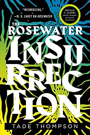 The Rosewater Insurrection Tade Thompson  Wormwood book 2