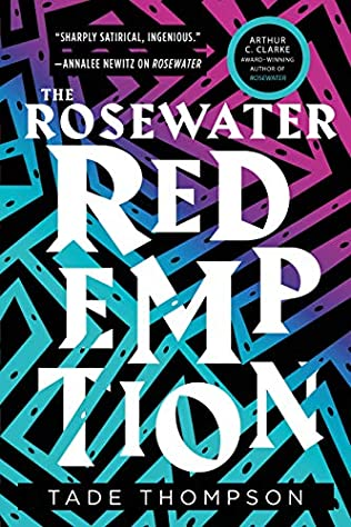 The Rosewater Redemption Tade Thompson  Wormwood Book 3
