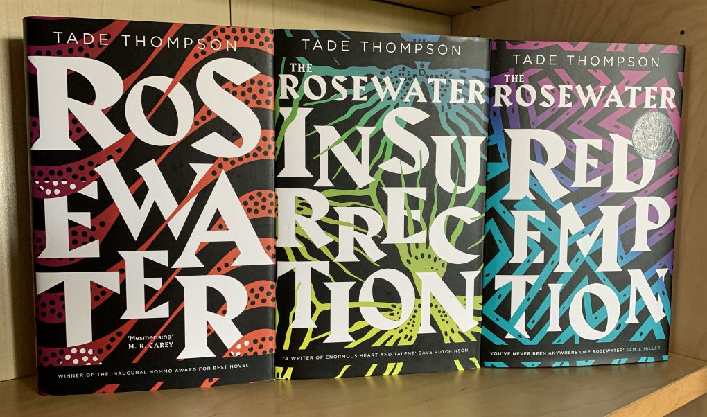 Wormwood trilogy Rosewater Rosewater Insurrection Rosewater Redemption