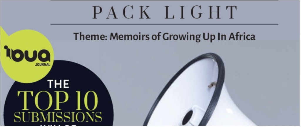 Pack Light Theme: Memoirs of Growing Up In Africa