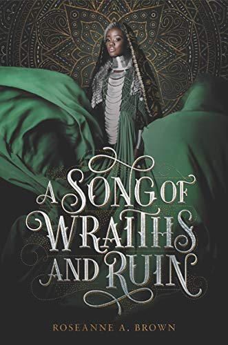 a song of wraiths and ruin Roseanne A. Brown book review