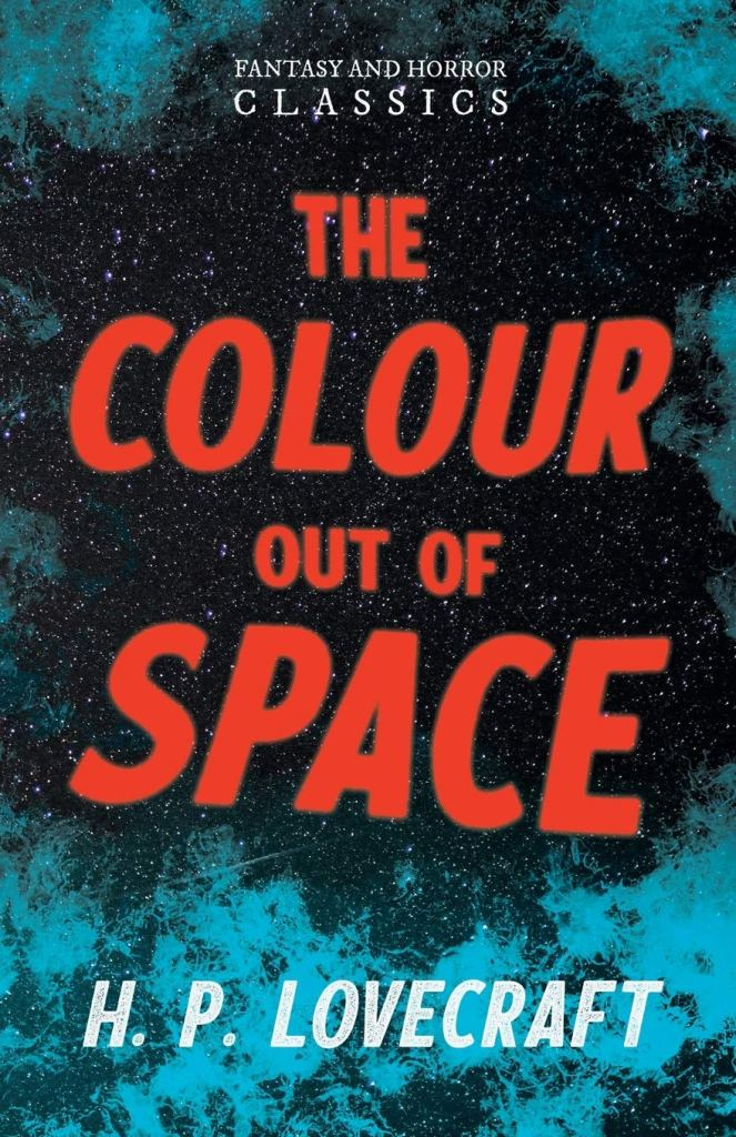 The colour out of space short story by h. p. lovecraft