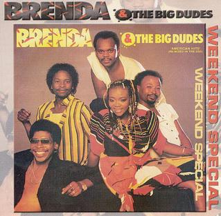 weekend special brenda and the big dudes