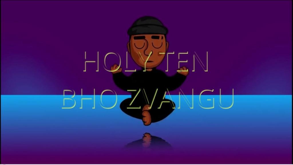 Bho Zvangu is zen Holy Ten