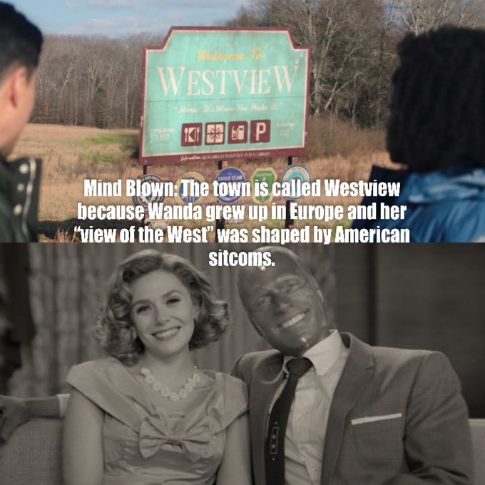 The town is called Westview because Wanda grew up in Europe and her view of the west was shaped by American sitcoms