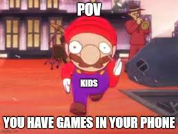 you have games on your phone?